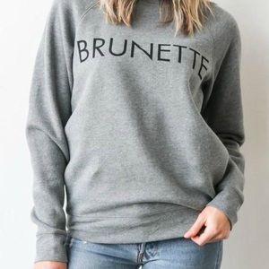 BRUNETTE Crew